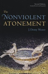 The Nonviolent Atonement, 2nd Ed.