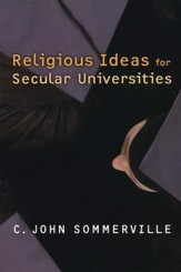 Religious Ideas for Secular Universities