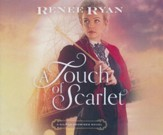 A Touch of Scarlet - unabridged audio book on CD