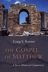 The Gospel of Matthew: A Socio-Rhetorical Commentary [SRC]