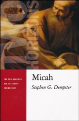 Micah: Two Horizons Old Testament Commentary [THOTC]