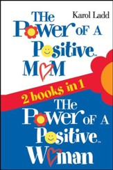 Power of a Positive Mom & Power of a Positive Woman - eBook