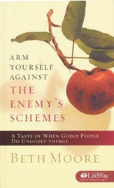 Arm Yourself Against the Enemy's Schemes: A Taste of When Godly People Do Ungodly Things (Booklet)