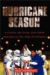 Hurricane Season: A Coach, His Team, and Their Triumph in the Time of Katrina - eBook
