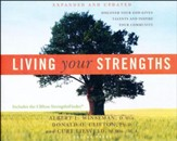 Living Your Strengths: Discover Your God-Given Talents and Inspire Your Community - unabridged audio book on CD
