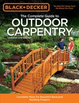 Complete Guide to Outdoor Carpentry, 2nd Edition