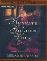 Beneath a Golden Veil: unabridged audio book on MP3-CD