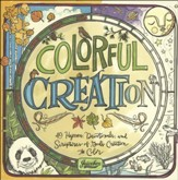 Colorful Creation: 49 Hymns, Devotionals, and Scriptures of God's Creation to Color