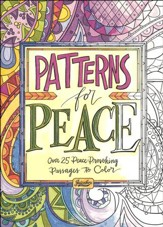 Patterns for Peace: Over 25 Peace-Provoking Passages to Color