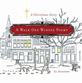 A Walk One Winter Night: A Christmas Story - eBook