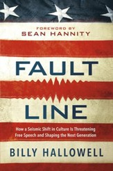 Fault Line: How a Seismic Shift in Culture Is Destroying America and Shaping the Next Generation - eBook