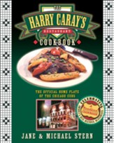 The Harry Caray's Restaurant Cookbook: The Official Home Plate of the Chicago Cubs - eBook