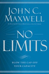 No Limits: Blow the CAP Off Your Capacity - eBook