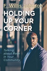 Holding Up Your Corner: Talking about Race in Your Community - eBook