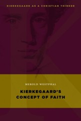 Kierkegaard's Concept of Faith