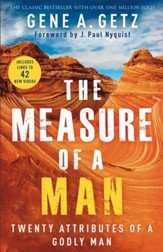 The Measure of a Man: Twenty Attributes of a Godly Man / Revised - eBook