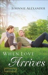 When Love Arrives (Misty Willow Book #2): A Novel - eBook