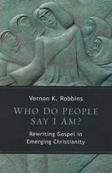 Who Do People Say I Am? Rewriting Gospel in Emerging Christianity