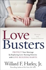Love Busters: Protect Your Marriage by Replacing Love-Busting Patterns with Love-Building Habits / Revised - eBook