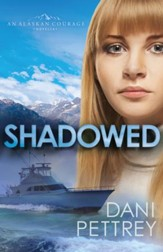Shadowed (Sins of the Past Collection): An Alaskan Courage Novella - eBook