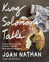 King Solomon's Table: A Culinary Exploration of Jewish Cooking from Around the World - eBook