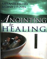 Anointing for Healing--Book and Anointing Oil