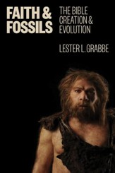 Faith & Fossils: The Bible, Creation & Evolution