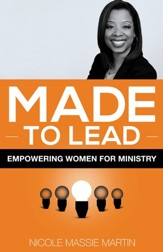 Made to Lead: Empowering Women for Ministry - eBook