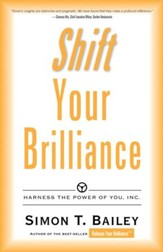 Shift Your Brilliance: Harness the Power of You, Inc. - eBook