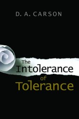 The Intolerance of Tolerance [Paperback]