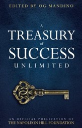 A Treasury of Success Unlimited: An Official Publication of The Napoleon Hill Foundation - eBook