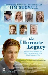 The Ultimate Legacy: From the Creators of The Ultimate Gift and The Ultimate Life - eBook