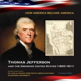 Thomas Jefferson and the Growing United States (1800-1811) - eBook