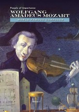 Wolfgang Amadeus Mozart: World-Famous Composer - eBook