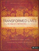 Transformed Lives: Taking Women's Ministry to the Next Level, Revised (Member Book)