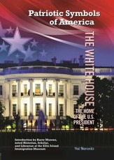 The White House: The Home of the U.S. President - eBook