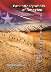 The Declaration of Independence: Forming a New Nation - eBook