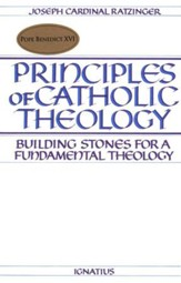 Principles of Catholic Theology: Building Stones for Fundamental Theology
