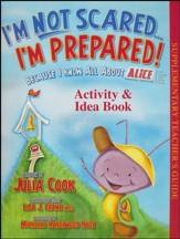 I'm Not Scared, I'm Prepared! - Activity & Idea Book