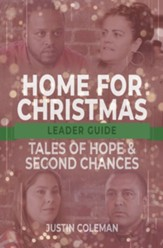 Home for Christmas: Tales of Hope and Second Chances, Leader Guide