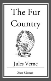 The Fur Country - eBook