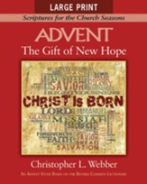 The Gift of New Hope: Scriptures for the Church Seasons, large print edition