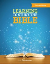 Learning to Study the Bible, Leader Guide