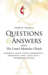 Questions and Answers About the United Methodist Church, Revised