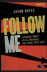 Follow Me: Learning About Faith, Obedience, and Being Made Holy, DVD Leader Kit