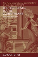 The First Epistle to the Corinthians, Revised Edition: New International Commentary on the New Testament