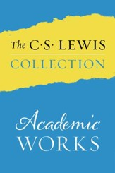 The Academic WOrks of C.S. Lewis, eBook