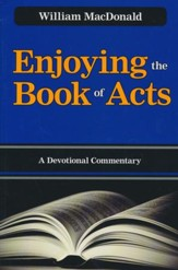 Enjoying the Book of Acts