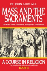 Mass and the Sacraments: A Course in Religion Book II - eBook