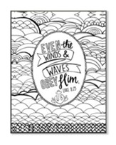 Even the Winds & Waves Obey Him, Coloring Wall Art, Large